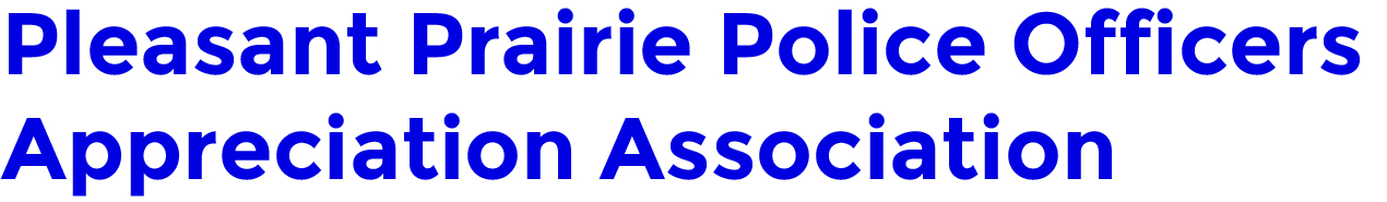 Pleasant Prairie Police Appreciation Association